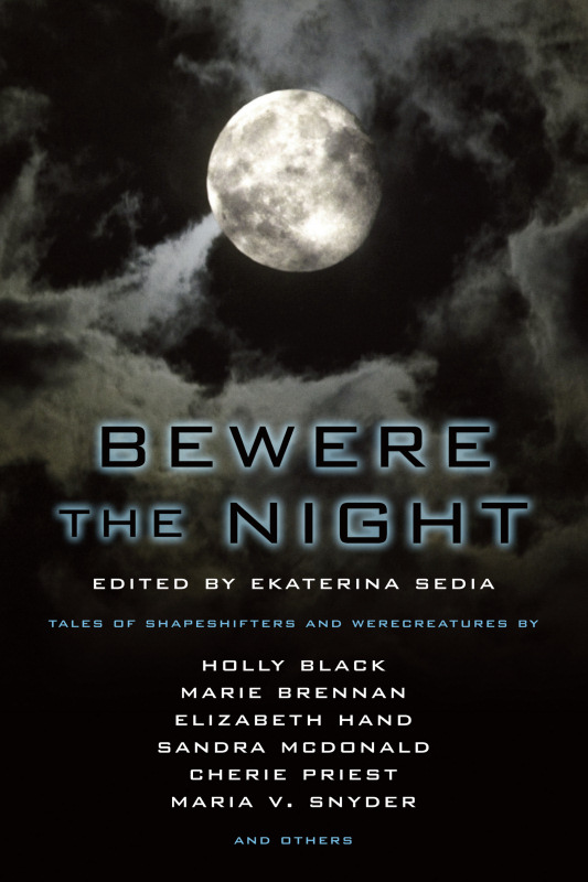 Bewere the Night