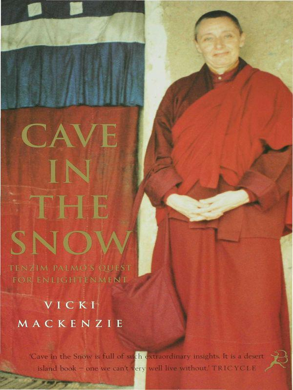 Cave in the snow. A western woman's quest for enlightenment