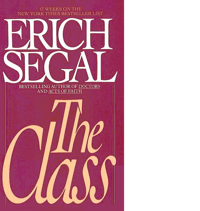 The Class By Erich Segal Ebook